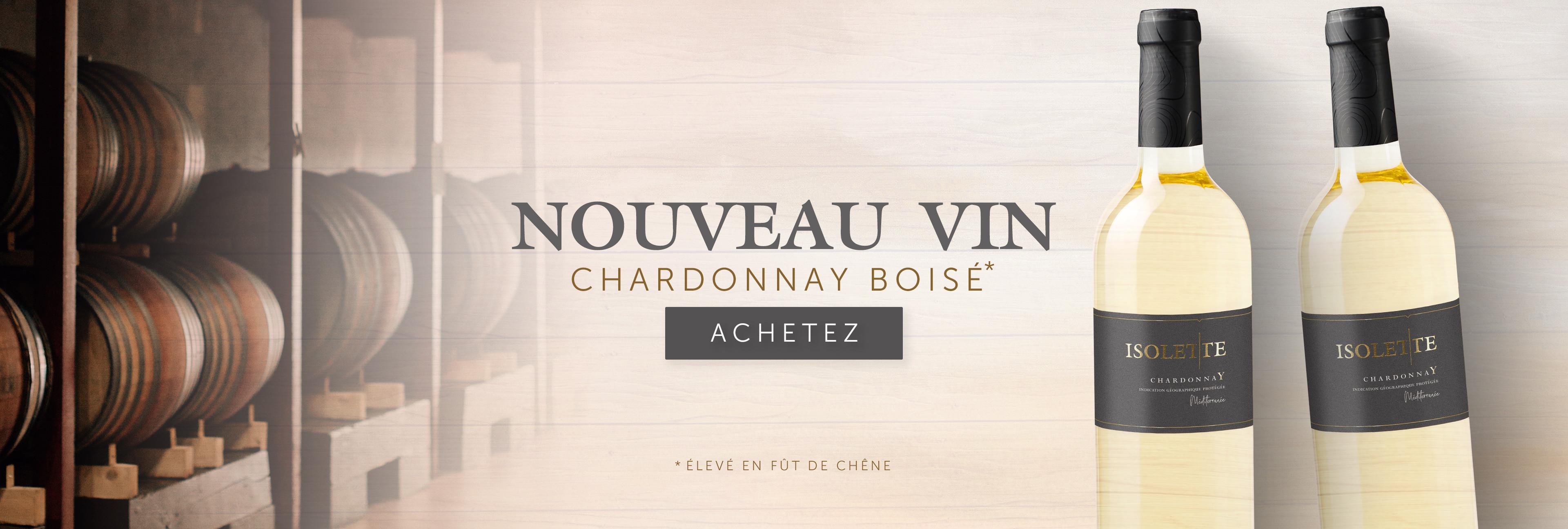 Nouveau Vin Chardonnay Boisé